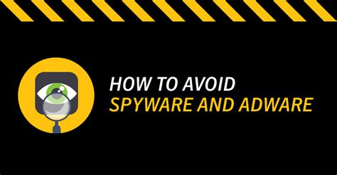 Catch Spyware Before It Snags You