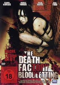 The Death Factory Bloodletting: DVD oder Blu-ray leihen