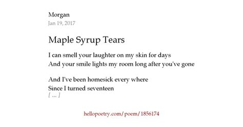 Maple Syrup Tears by Morgan - Hello Poetry