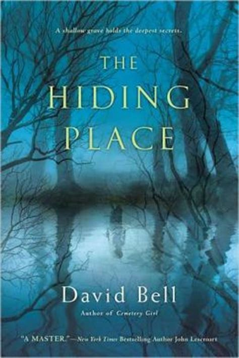 The Hiding Place by David Bell | 9780451237965 | Paperback