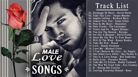 Most Beautiful Love Songs By Male - Male Romantic Songs