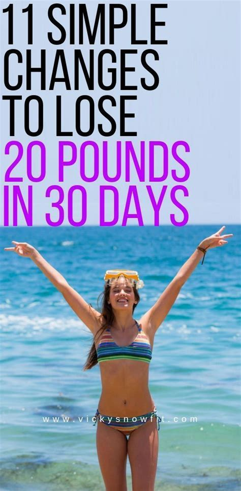 11 simple changes to lose 20 pounds in a month