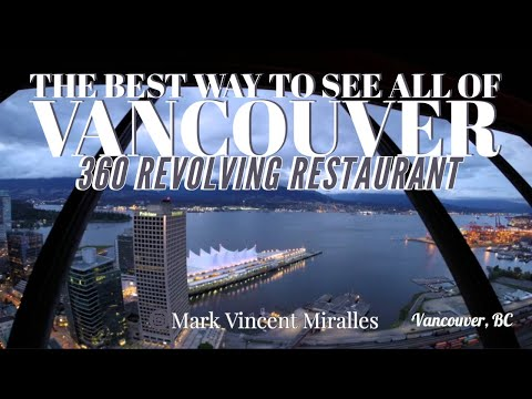 Top of Vancouver Revolving Restaurant - Vancouver, BC