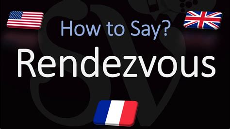How to Pronounce Rendezvous? (CORRECTLY) English, American