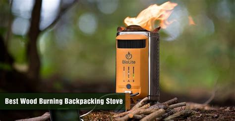 Best Wood Burning Backpacking Stove for Camping to Buy in 2019