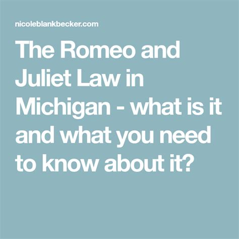 Romeo and Juliet Law in Michigan - What You Need To Know